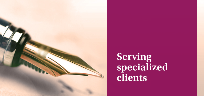 Serving Specialized clients